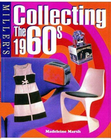 9781840000818: Miller's Collecting the 1960's
