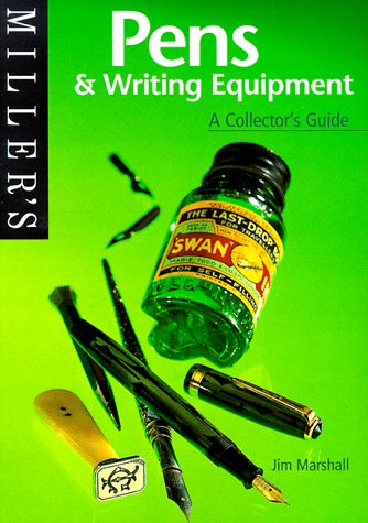 9781840001464: Miller's: Pens & Writing Equipment: A Collector'sGuide (Miller's Collector's Guides)