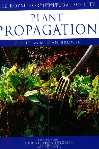 9781840001563: Plant Propagation (Royal Horticultural Society's Encyclopaedia of Practical Gardening)