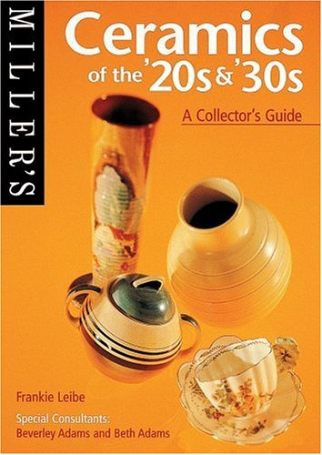 9781840001617: Miller's Ceramics of the '20s & '30s: A Collector's Guide (Miller's Collector's Guides)