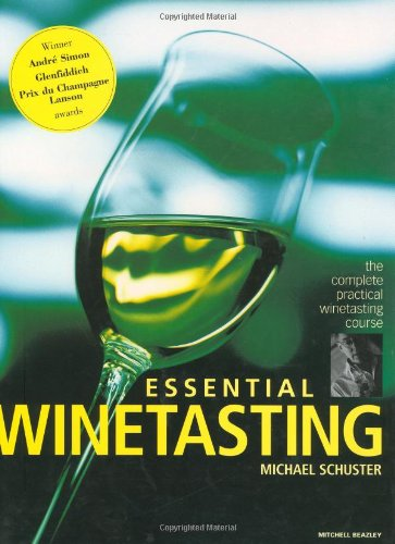 9781840002058: Essential Winetasting: The Complete Practical Winetasting Course (Mitchell Beazley Drink)