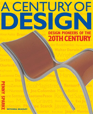 9781840002133: A Century of Design: Design Pioneers of the 20th Century