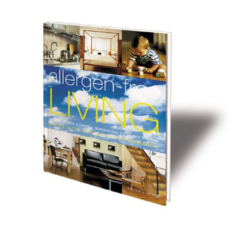 9781840002331: Allergy-Free Living: How to Create a Healthy, Allergy-Free Home and Lifestyle