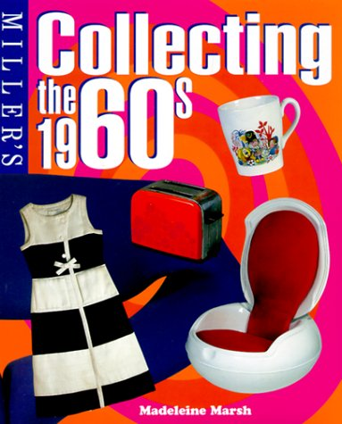 9781840002584: Miller's Collecting the 1960s