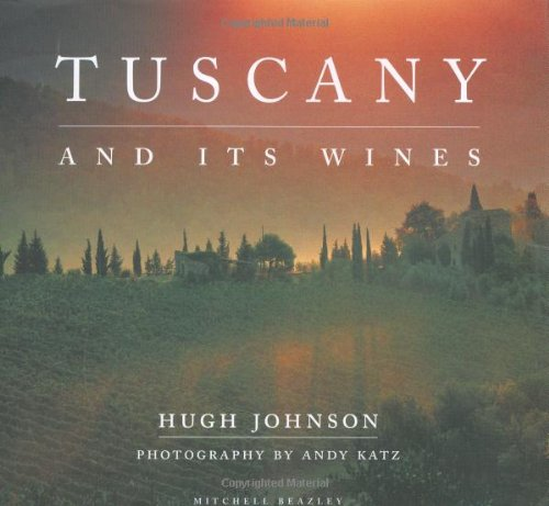 9781840002744: Tuscany and Its Wines