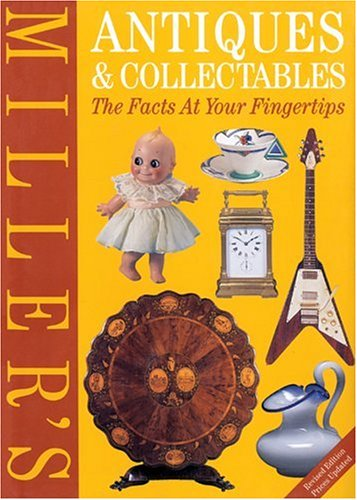 9781840003116: Miller's Antiques & Collectables: The Facts at Your Fingertips
