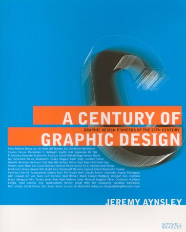 9781840003482: A Century of Graphic Design: Graphic Design Pioneers of the 20th Century