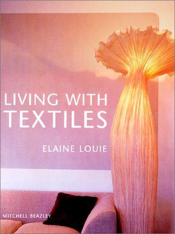 Living with Textiles: Elaine Louie