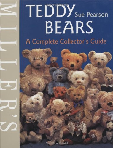 9781840003918: Miller's Teddy Bears: A Complete Collector's Guide