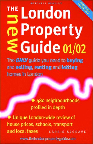 9781840004069: The New London Property Guide 01/02: The Only Guide You Need to Buing and Selling, Renting and Letting Homes in London (New London Property Guide: The ... to Buying & Selling, Renting & Letting Homes)
