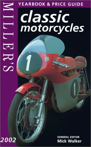 9781840004410: Miller's 2002 Classic Motorcycles: Yearbook & Price Guide