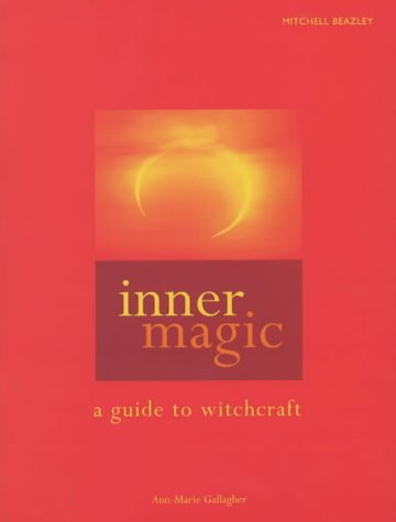 9781840004618: Inner Magic: A Guide to Witchcraft