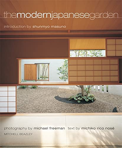 The Modern Japanese Garden: Nose, Michiko Rico