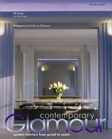 9781840005486: Contemporary Glamour: Opulent Interiors From Grand to Exotic