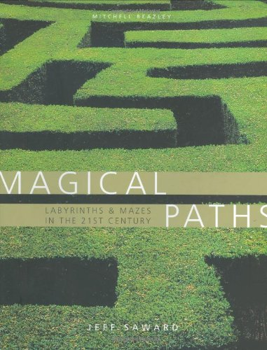 9781840005738: Magical Paths: Labyrinths & Mazes in the 21st Century
