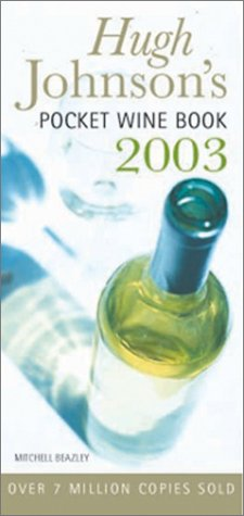 Hugh Johnson's Pocket Wine Book 2003