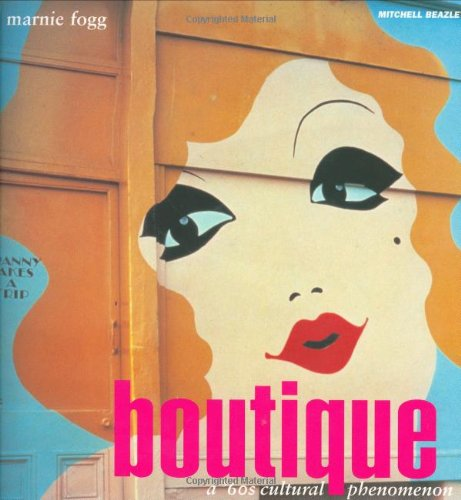 Boutique: A '60s Cultural Icon: Marnie Fogg