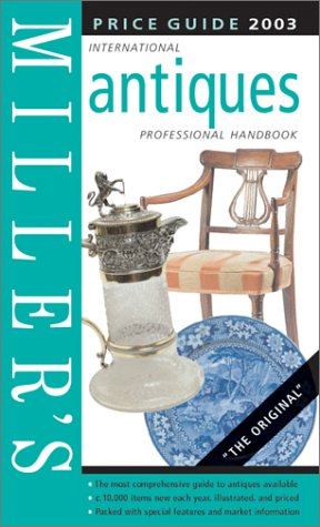 Miller's Antiques Price Guide 2003