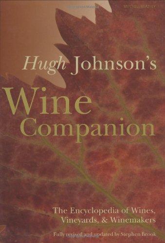 9781840007046: Hugh Johnson's Wine Companion: The Encyclopedia of Wines, Vineyards, & Winemakers