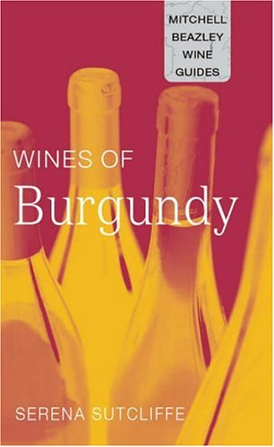 9781840007091: Mitchell Beazley Pocket Guide: Wines of Burgundy (Mitchell Beazley Wine Guides)