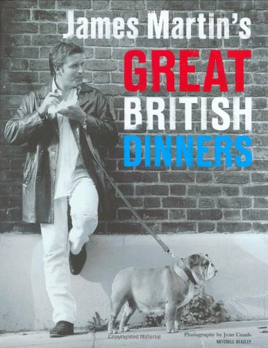9781840007282: James Martin's Great British Dinners