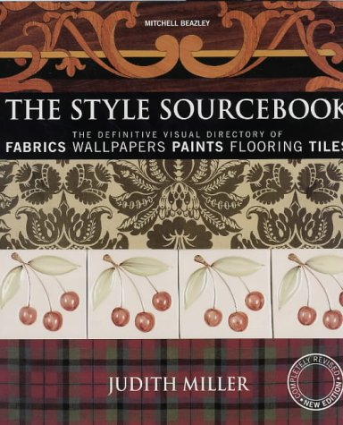 9781840007756: The Style Sourcebook: The Definitive Visual Directory of Fabrics, Wallpapers, Paints, Flooring, Tiles
