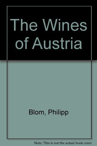 The Wines of Austria: Blom, Philipp