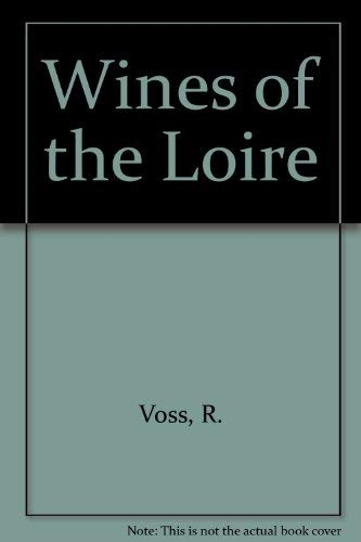9781840008128: Wines of the Loire