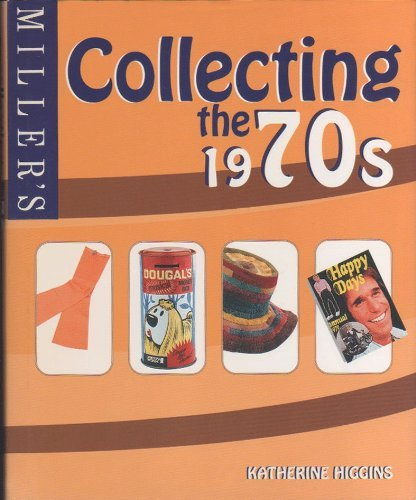 9781840008487: Miller's: Collecting the 1970's