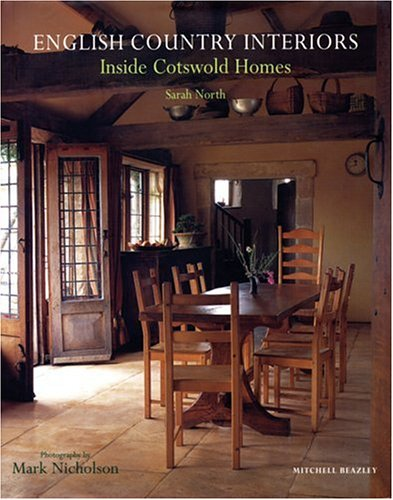 9781840008661: English Country Interiors: Inside Cotswold Homes
