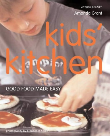 9781840008890: Kids' Kitchen: Good Food Made Easy (Mitchell Beazley Food)