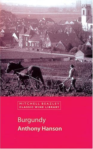 9781840009132: Burgundy (Classic Wine Library)
