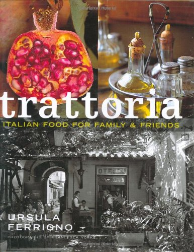 9781840009163: Trattoria: Food for Family and Friends (Mitchell Beazley Food)