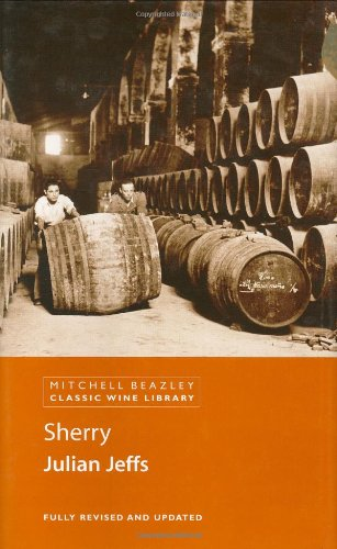9781840009231: Sherry (Mitchell Beazley Classic Wine Library)