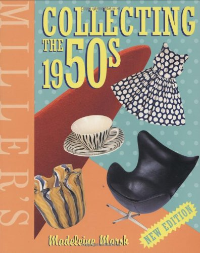 9781840009361: Miller's Collecting the 1950s (Miller's Collector's Guides)