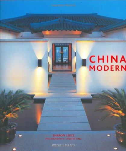 9781840009675: China Modern (Mitchell Beazley Interiors)