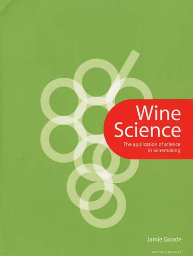 9781840009682: Wine Science: The Application of Science in Winemaking (Mitchell Beazley Drink)
