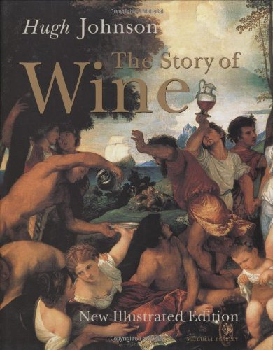 9781840009729: Hugh Johnson's the Story of Wine