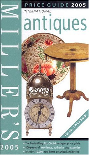 9781840009866: Miller's Antiques Price Guide 2005 (Miller's Antiques Handbook & Price Guide)