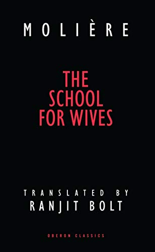 9781840020045: School for Wives (Oberon Classics)