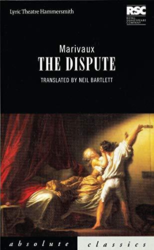 9781840021080: The Dispute (Absolute Classics)