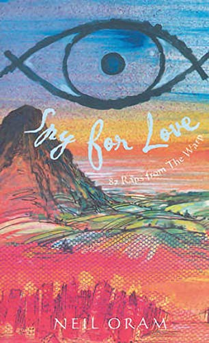 Spy for Love: 87 Raps from The Warp (Absolute Classics S): Onram, Neil