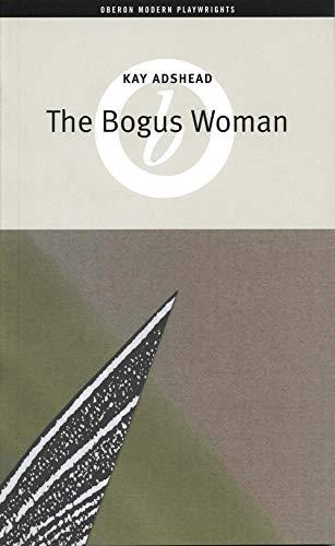 9781840022094: The Bogus Woman (Oberon Modern Plays)