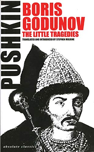 9781840022629: Boris Godunov and the Little Tragedies (Absolute Classics S)