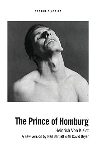 Prince of Homburg (Absolute Classics): Kleist, Heinrich Von