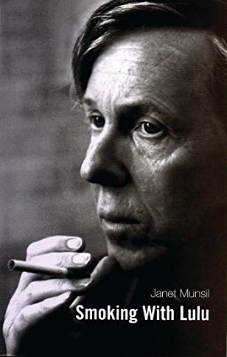 Smoking with Lulu (Oberon Modern Plays): Munsil, Janet
