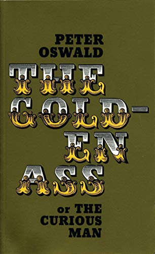 The Golden Ass, or The Curious Man: Oswald, Peter, from