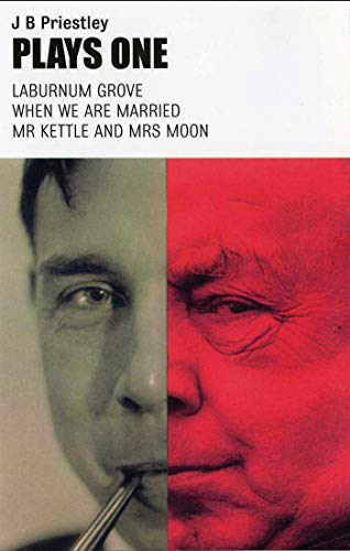 9781840022926: Plays One: Laburnum Grove / When We Are Married / Mr. Kettle and Mrs. Moon