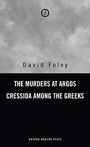 9781840023237: Murders at Argos/ Cressida Among the Greeks (Oberon Modern Playwrights S)
