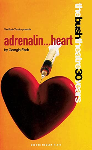 9781840023275: Adrenalin Heart (Oberon Modern Plays)
